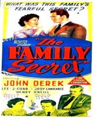 The Family Secret 1951 DVD - John Derek / Jody Lawrance